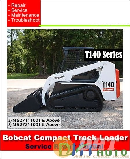 Bobcat_T140_527111001-527211001_Compact_Track_Loader_Service_Manual.jpg