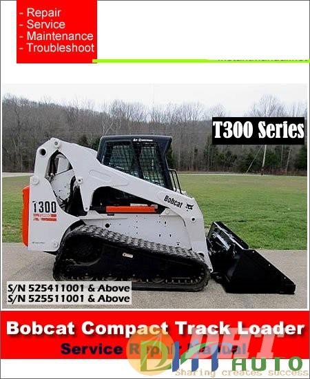 Bobcat_T300_525411001-525511001_Compact_Track_Loader_Service_Manual.jpg