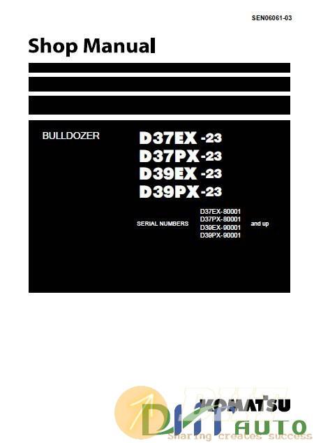 Komatsu_D37EX-23-D37PX-23-D39EX-23-D39PX-34_Shop_Manual-1.jpg
